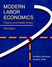 Modern Labor Economics: Theory and Public Policy (Harpercollins Series in Econom