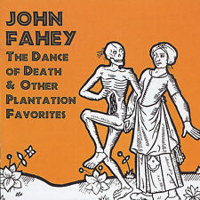 John Fahey - The Dance Of Death & Other Plantation Favorites (CDTAK 8909)