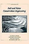Soil and Water Conservation Engineering by William J. Elliot, Delmar D....