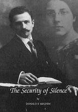 The Security of Silence by Donald F. Megnin (2006, Hardcover)