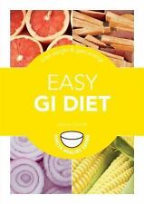 Easy GI Diet: Use the Glycaemic Index to Lose Weight and Gain Energy (Hamlyn Hea