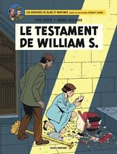 BLAKE ET MORTIMER ** TOME 24 LE TESTAMENT DE WILLIAM S ** EO NEUF SENTE/JUILLARD