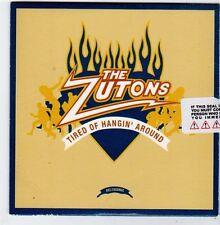 (FJ507) The Zutons, Tired of Hangin' Around - 2006 unopened DJ CD