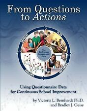 From Questions to Actions:: Using Questionnaire Data for Continuous School Impro