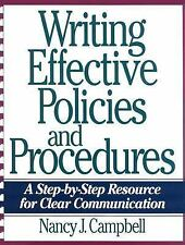 Writing Effective Policies and Procedures: A Step-By-Step Resource for Clear Com