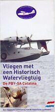 BROSCHÜRE CONSOLIDATED PBY-5A CATALINA, HISTORISCHE LUCHTVAART NIEDERLANDE