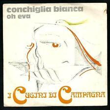 """I Cugini di Campagna : Conchiglia bianca / Oh Eva - vinile 45 giri / 7"""" del 1977"""