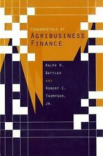 Fundamentals of Agribusiness Finance by Ralph W. Battles and Robert C....