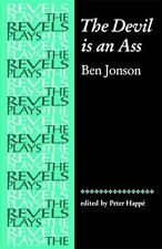 Revels Plays MUP: The Devil Is an Ass by Ben Jonson (1999, Paperback)