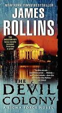 Sigma Force Novels: The Devil Colony 6 by James Rollins (2012, Paperback)