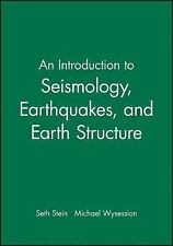 Introduction to Seismology, Earthquakes, and Earth Structure by Seth Stein...