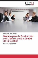 Modelo para la Evaluaci�n y el Control de la Calidad de la Gesti�n by Pires...