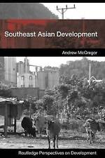 Southeast Asian Development by Andrew McGregor (Paperback, 2008)