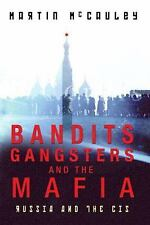 Bandits, Gangsters and the Mafia: Russia, the Baltic States and the CIS since 1