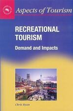 Recreational Tourism: Demand and Impacts (Aspects of Tourism , 11)-ExLibrary