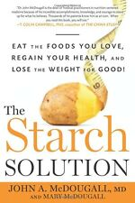 The Starch Solution: Eat the Foods You Love by John McDougall Paperback NEW
