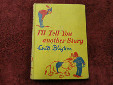 I'LL TELL YOU ANOTHER STORY  BY  ENID BLYTON ( HARDCOVER BOOK - 1952 )#