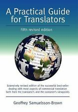 A Practical Guide for Translators (5th edn): Fifth Edition (Topics in Translatio