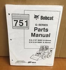 Bobcat 751 G Series Skid Steer Loader Parts Manual FREE PRIORITY SHIPPING