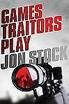 Games Traitors Play (Daniel Marchant Thriller)-ExLibrary
