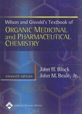 Wilson & Gisvold's Textbook of Organic Medicinal and Pharmaceutical Chemistry (W
