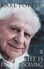 All Life Is Problem Solving by Karl R. Popper (1999, Hardcover)