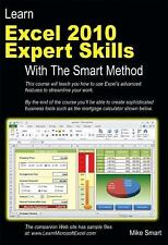 Learn Excel 2010 Expert Skills with the Smart Method by Mike Smart (2011,...