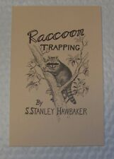Raccoon Trapping Book By S. Stanley Hawbaker trap traps trapping
