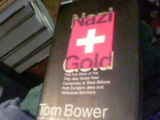 Nazi Gold by Tom Bower edx