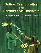 Online Computation and Competitive Analysis by Allan Borodin and Ran El-Yaniv...
