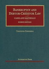 NEW - Bankruptcy and Debtor Creditor Law, Cases and Materials, 4th