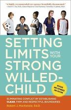 Setting Limits with Your Strong-Willed Child, Revised and Expanded 2nd Edition:
