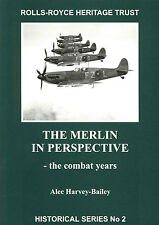 The Rolls-Royce Heritage Trust:  The Merlin in Perspective