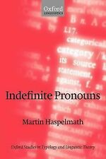 Oxford Studies in Typology and Linguistic Theory Ser.: Indefinite Pronouns by...