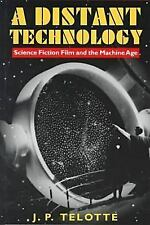 A Distant Technology: Science Fiction Film and the Machine Age
