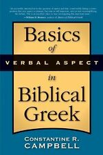 Basics of Verbal Aspect in Biblical Greek by Con Campbell (2008, Paperback)