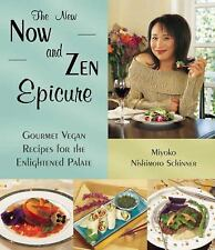 The New Now and Zen Epicure: Gourmet Vegan Recipes for the Enlightened-ExLibrary