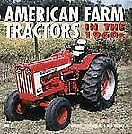 American Farm Tractors in the 1960s-ExLibrary
