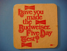 Vintage Beer Brewery Coaster ~ Anheuser Busch BUDWEISER ~ Take the Five Day Test