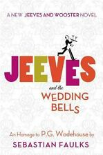 Jeeves and the Wedding Bells Jeeves and Wooster Novels