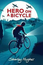 Hero on a Bicycle by Shirley Hughes (2013, Hardcover)