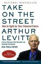 Take on the Street: How to Fight for Your Financial Future Levitt, Arthur Paper