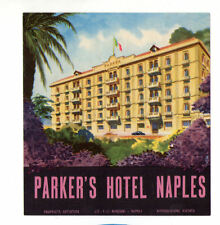 RARE Hotel luggage label ITALY Parkers Naples nice art & color #534