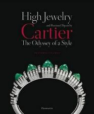 High Jewelry and Precious Objects by Cartier: The Odyssey of a Style by...