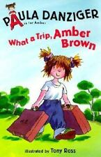 What a Trip, Amber Brown (A Is for Amber) ( Danziger, Paula ) Used - VeryGood