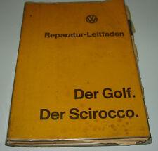 Werkstatthandbuch VW Golf I Typ 17 / VW Scirocco I Typ 53 Stand Juni 1974!