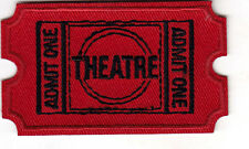 """THEATRE - ADMIT ONE""- ENTERTAINMENT - MOVIE - SHOW - Iron On Embroidered Patch"