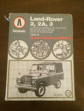 LAND ROVER 2, 2A, 3 OWNERS WORKSHOP MANUAL - 1959-78