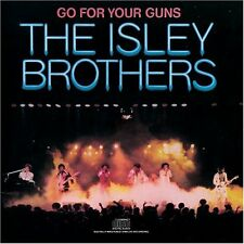 Go for Your Guns - The Isley Brothers  - CD