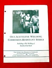 1949 Linde Air Manual Oxy Acetylene Welding of Corrosion Resistant Steels msu4